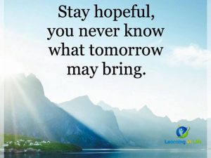 Stay Hopeful