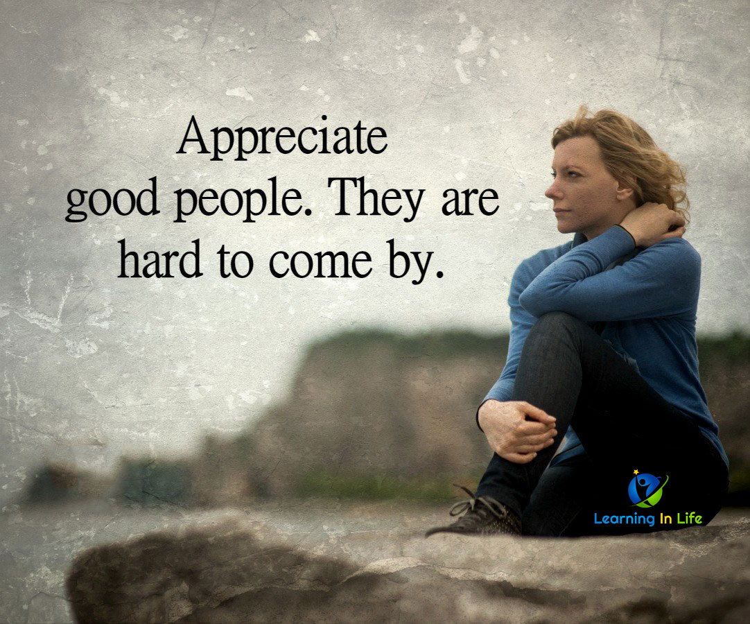 Photo of Appreciate Good People