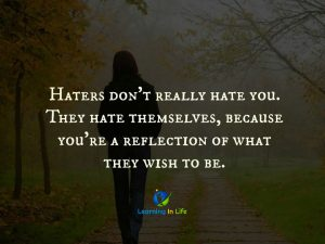 Haters Don't Really Hate You
