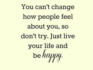 Live Your Life and Be Happy