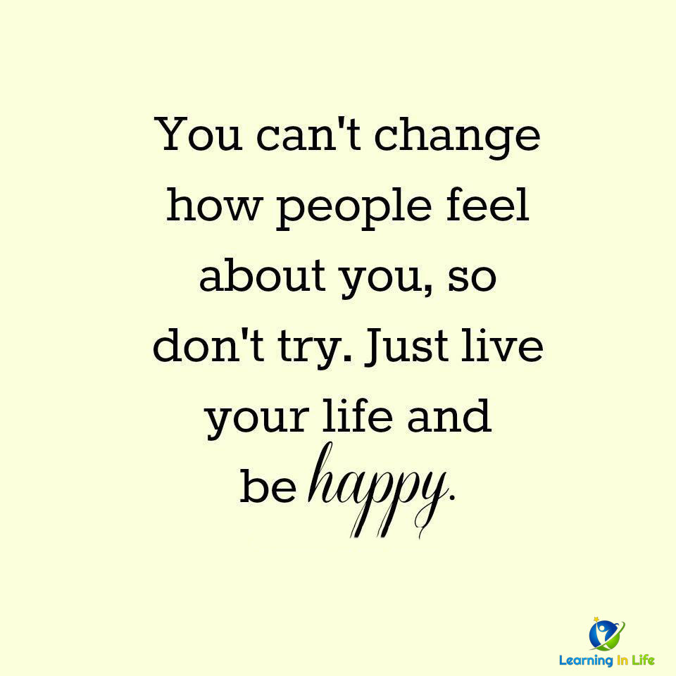 Photo of Live Your Life and Be Happy