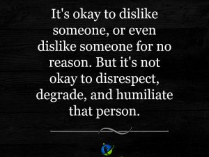 It's okay to dislike someone