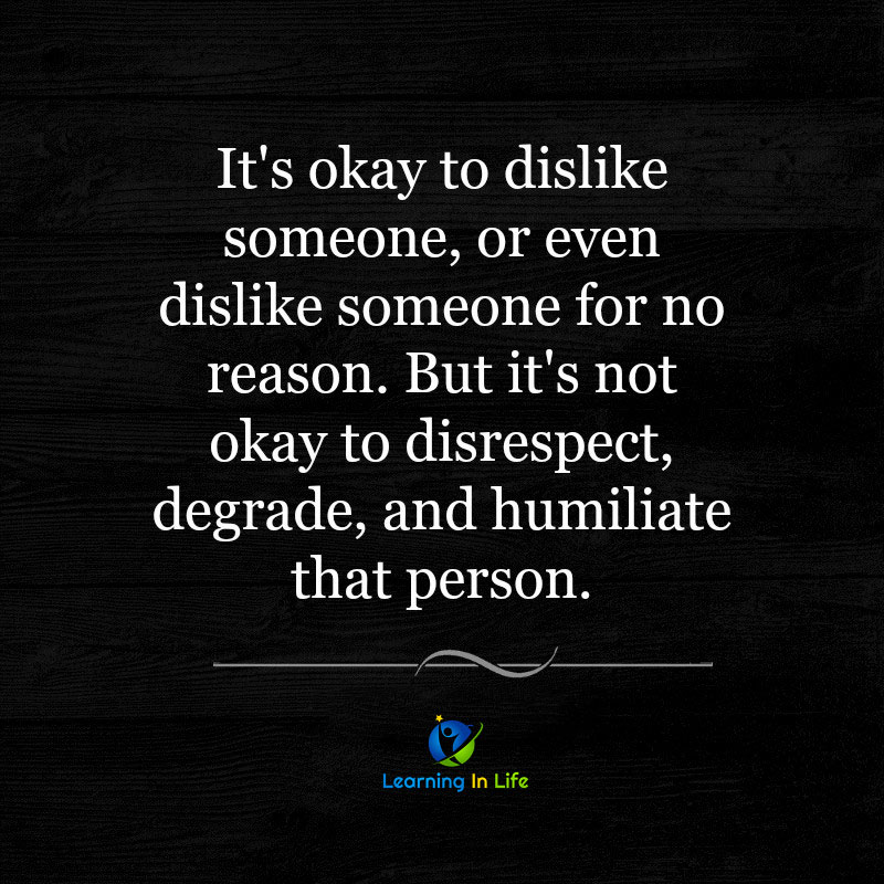 Photo of Its OK to dislike someone