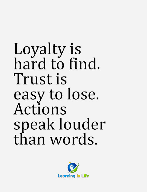 Photo of Loyalty, Trust, Actions