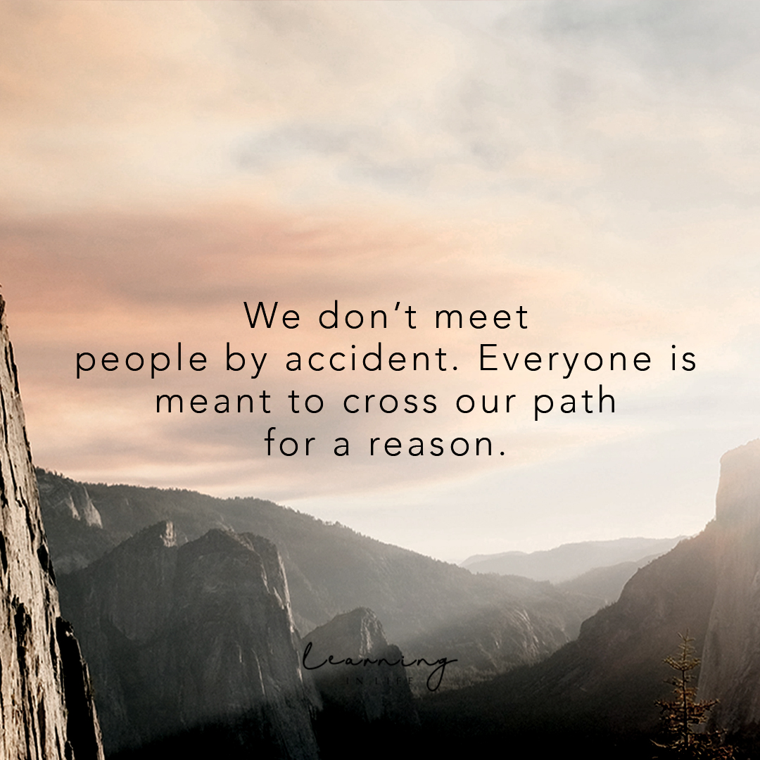 Photo of We don't meet people by accident