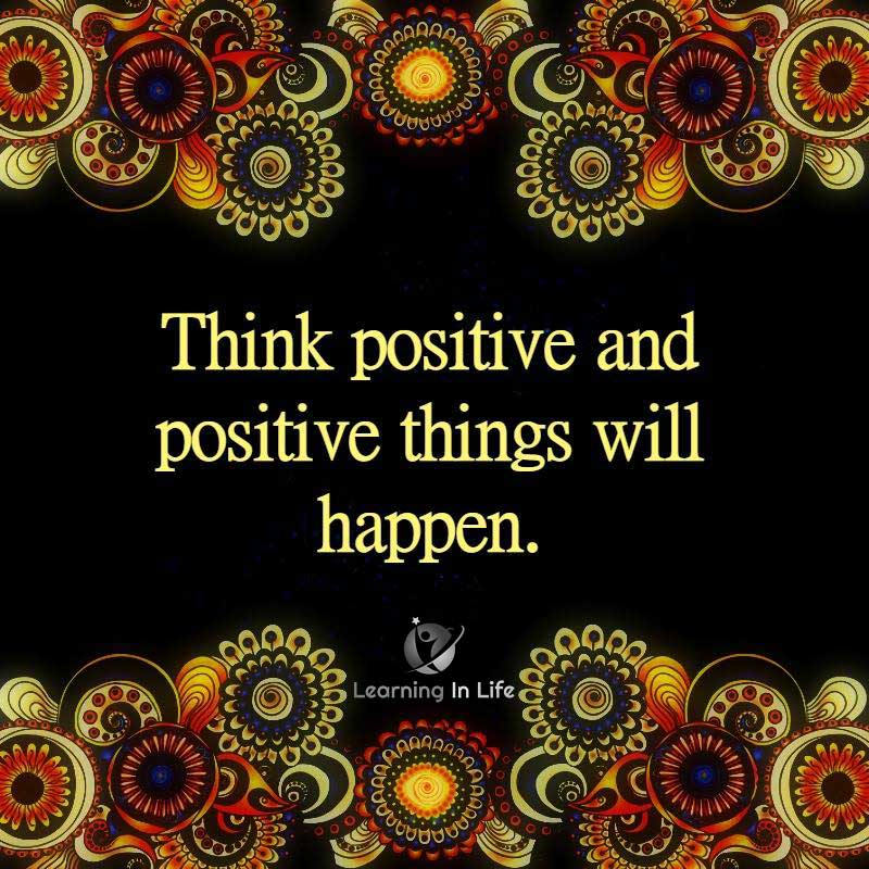 Photo of Think Positive