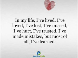In my life….