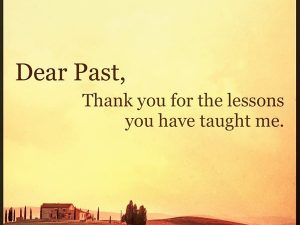 Dear Past… Thank you.