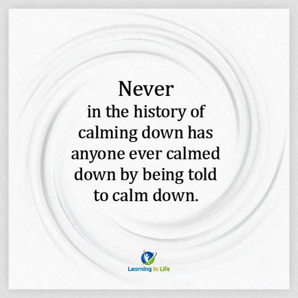 Photo of Calm Down!