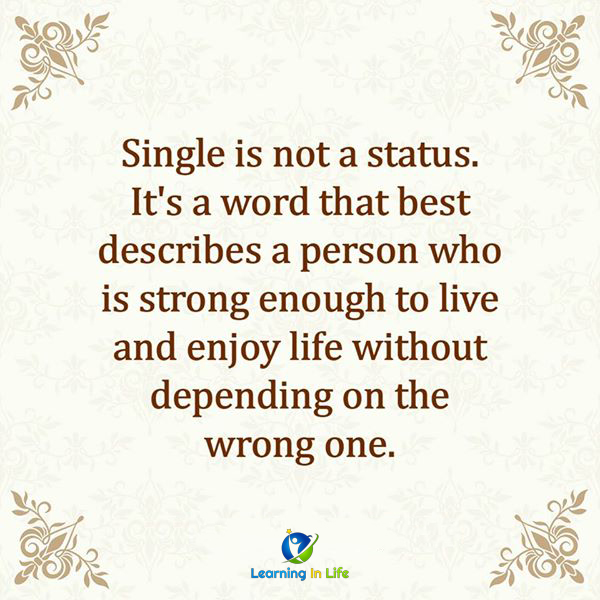 Photo of Single is not a status.