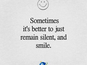 Remain Silent & Smile