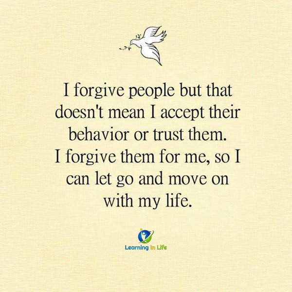 Photo of I forgive people… but…