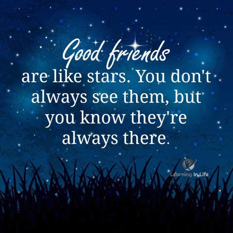 Friend Quotes With Stars : Friends are like stars learning in life