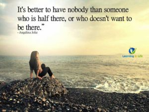 Better To Have Nobody
