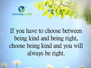 Being Kind and Being Right