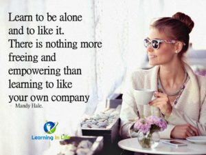 Learn to be alone