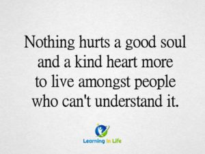 A Good Soul, A Kind Heart