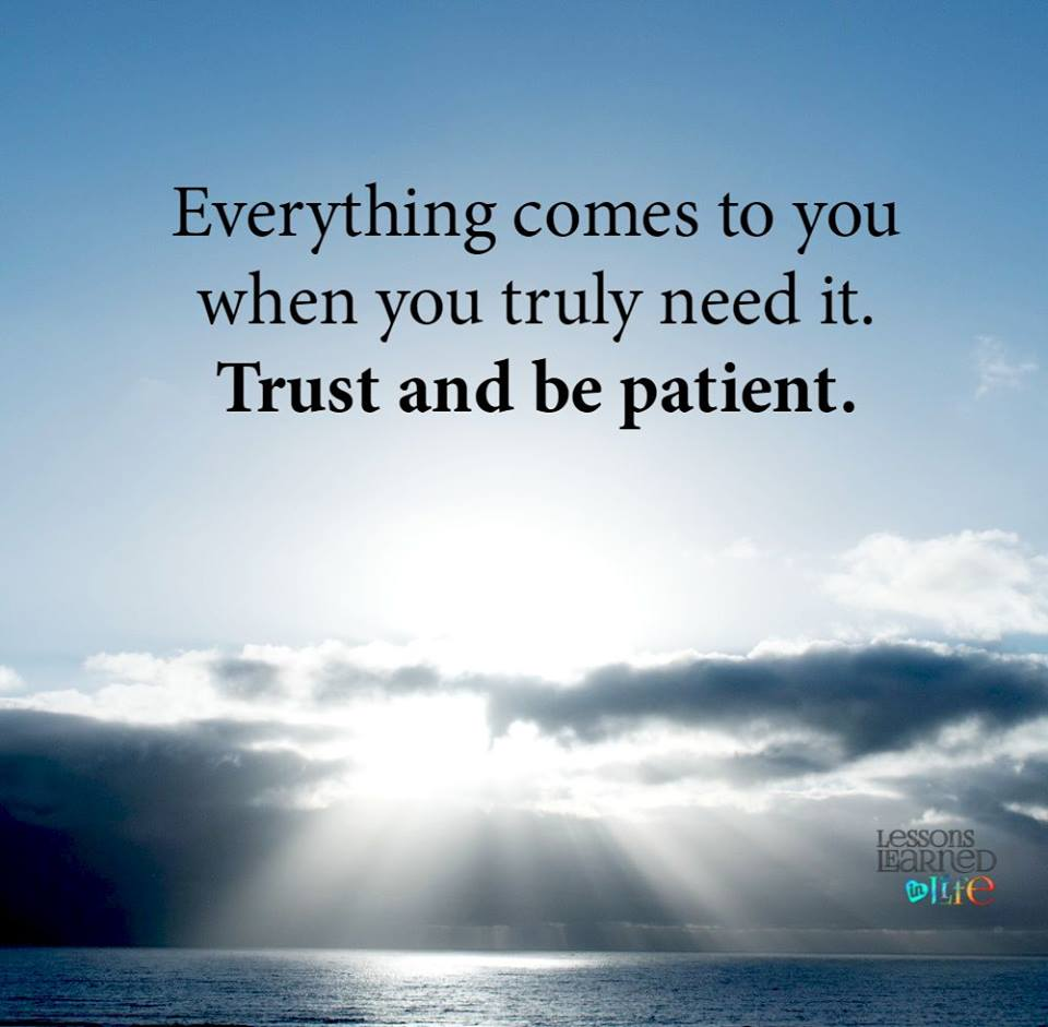 Photo of Trust and be patient
