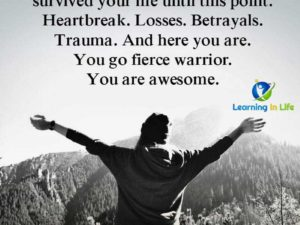 You've Survived Your Life