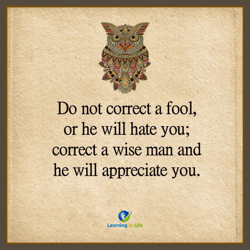 Photo of Do Not Correct A Fool