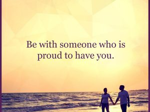 Be with someone…