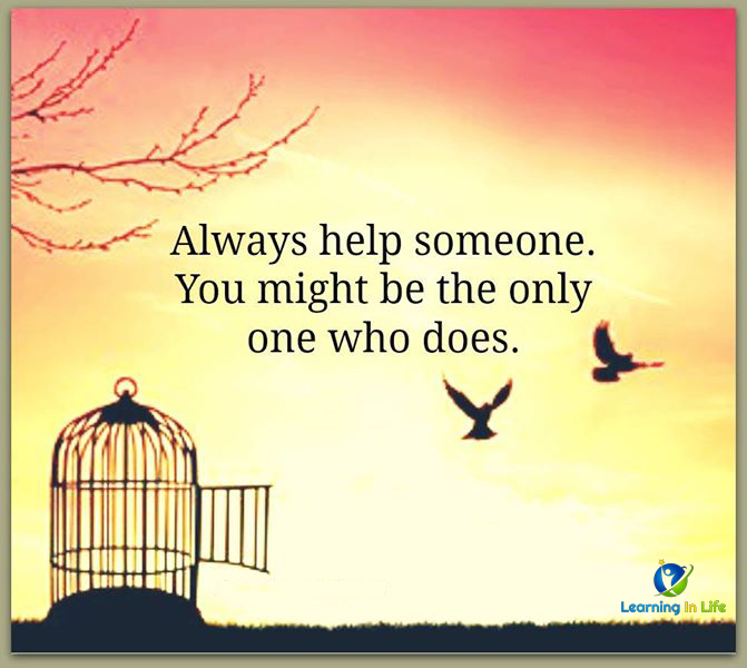 Photo of Always help someone.
