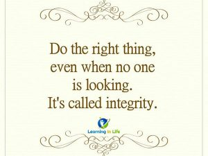 It's called integrity