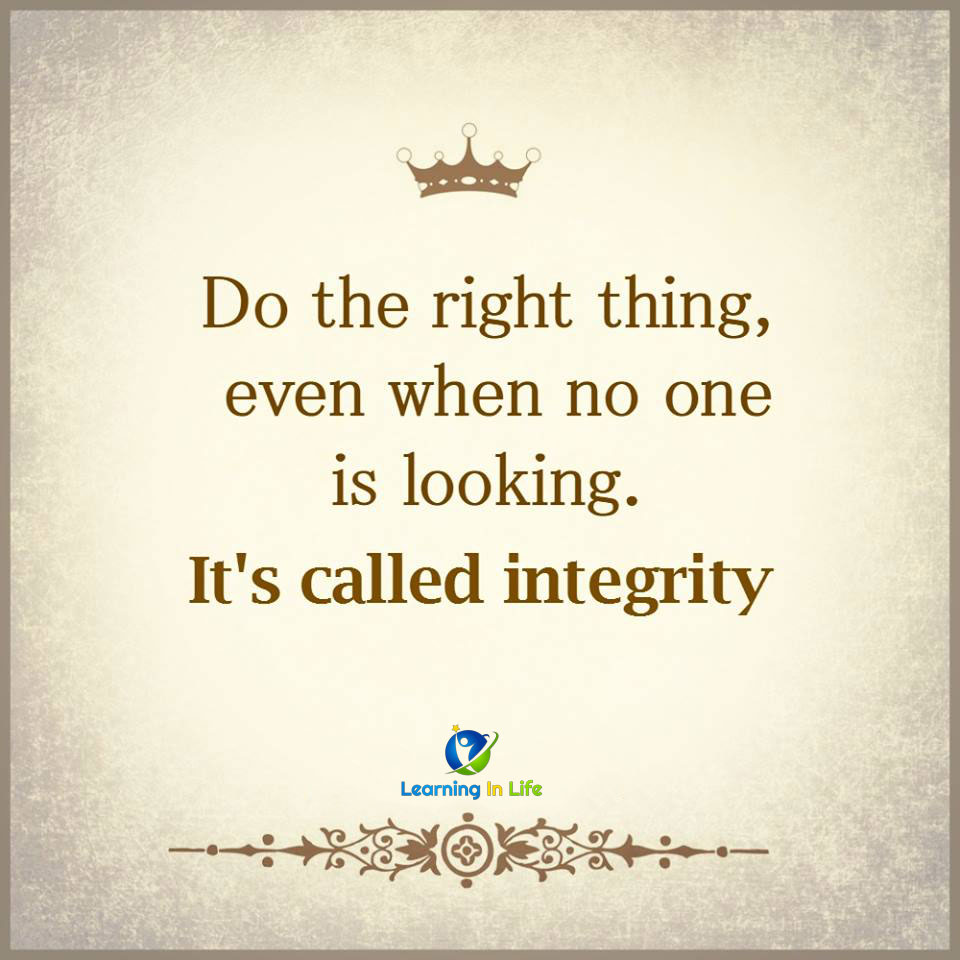 Photo of It's called integrity.