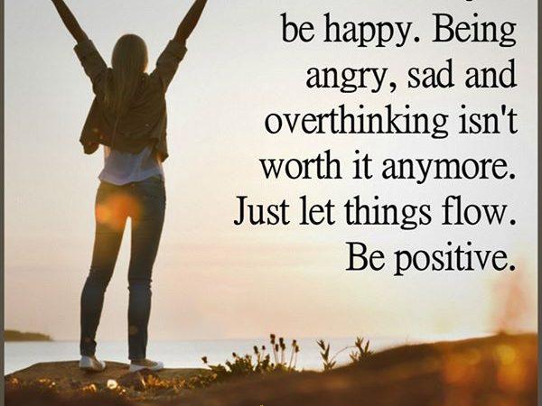 Just let things flow.