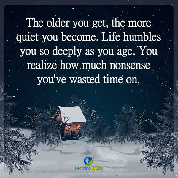 Photo of The Older You Get…
