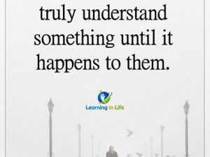 Never Truly Understand