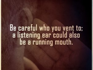 Be careful what you say!