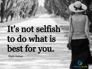 It's Not Selfish
