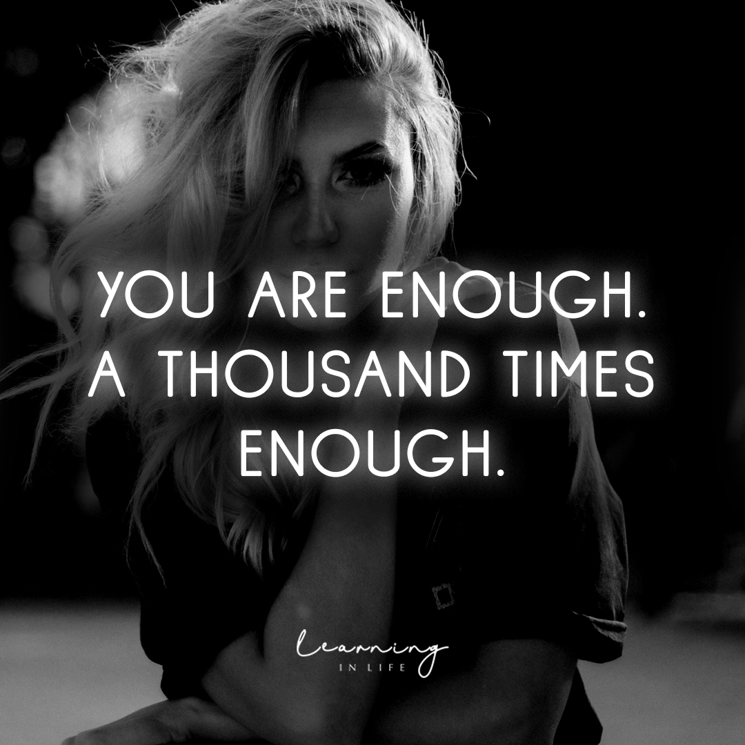 Photo of You are Enough.