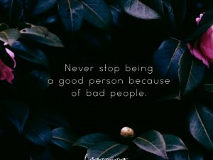 Good Person. Bad People.