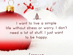 I want to live a simple life…