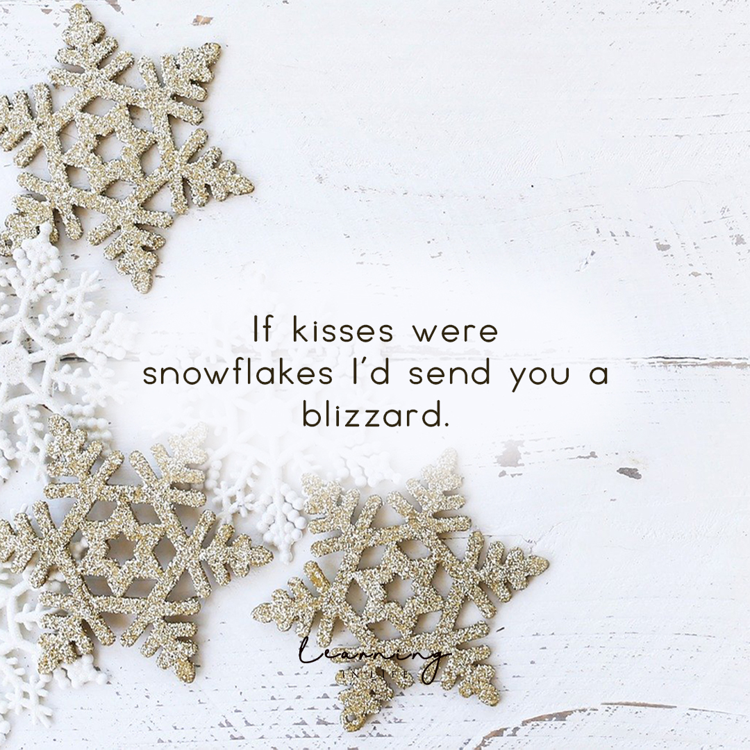 Photo of If kisses were snowflakes…