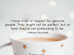 Respect for genuine people…