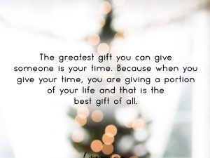 The greatest gift you can give…