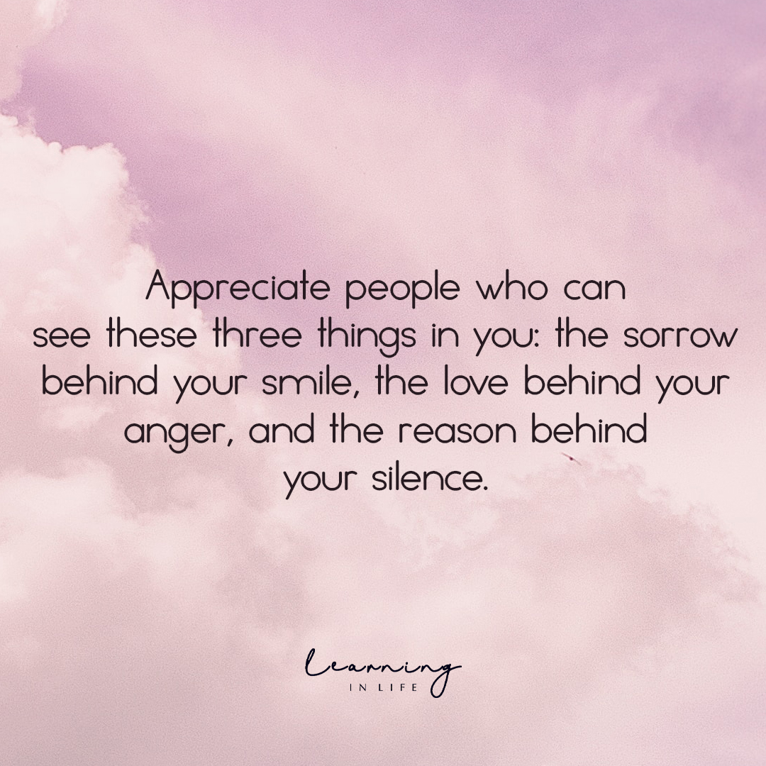 Photo of Appreciate people who can see these three things in you…