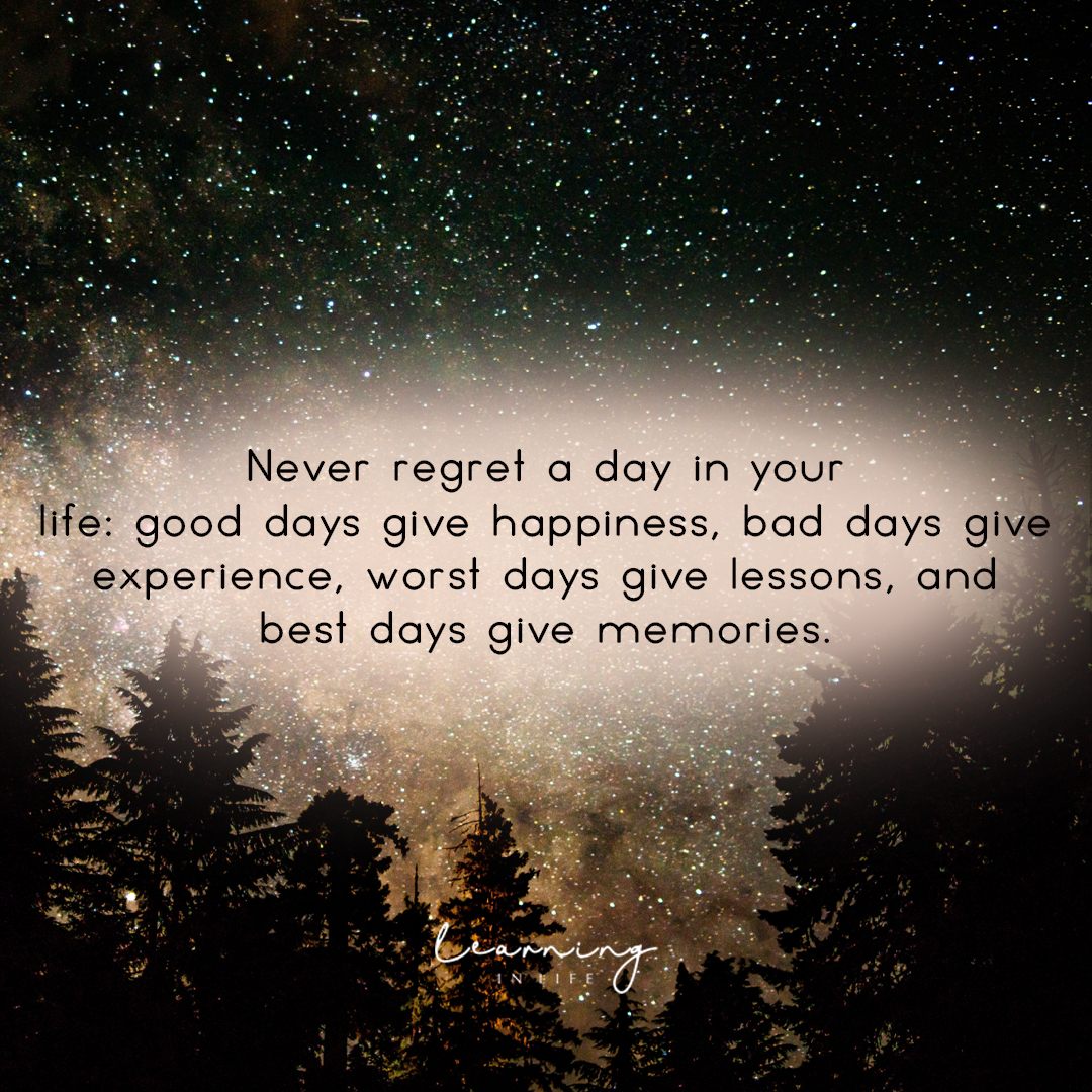 Photo of Never regret a day in your life…