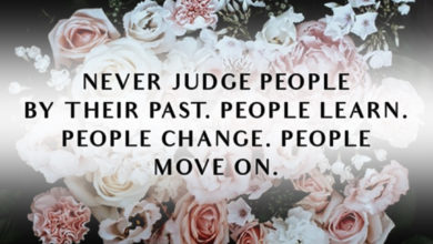 Photo of Never judge people by their past…