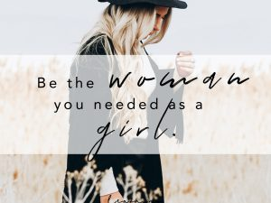 Be the woman…