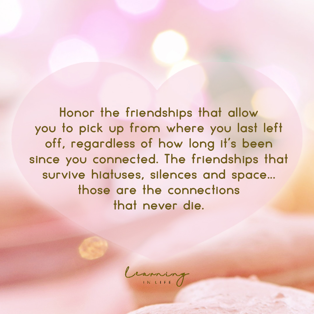 Photo of Honor the friendships that…