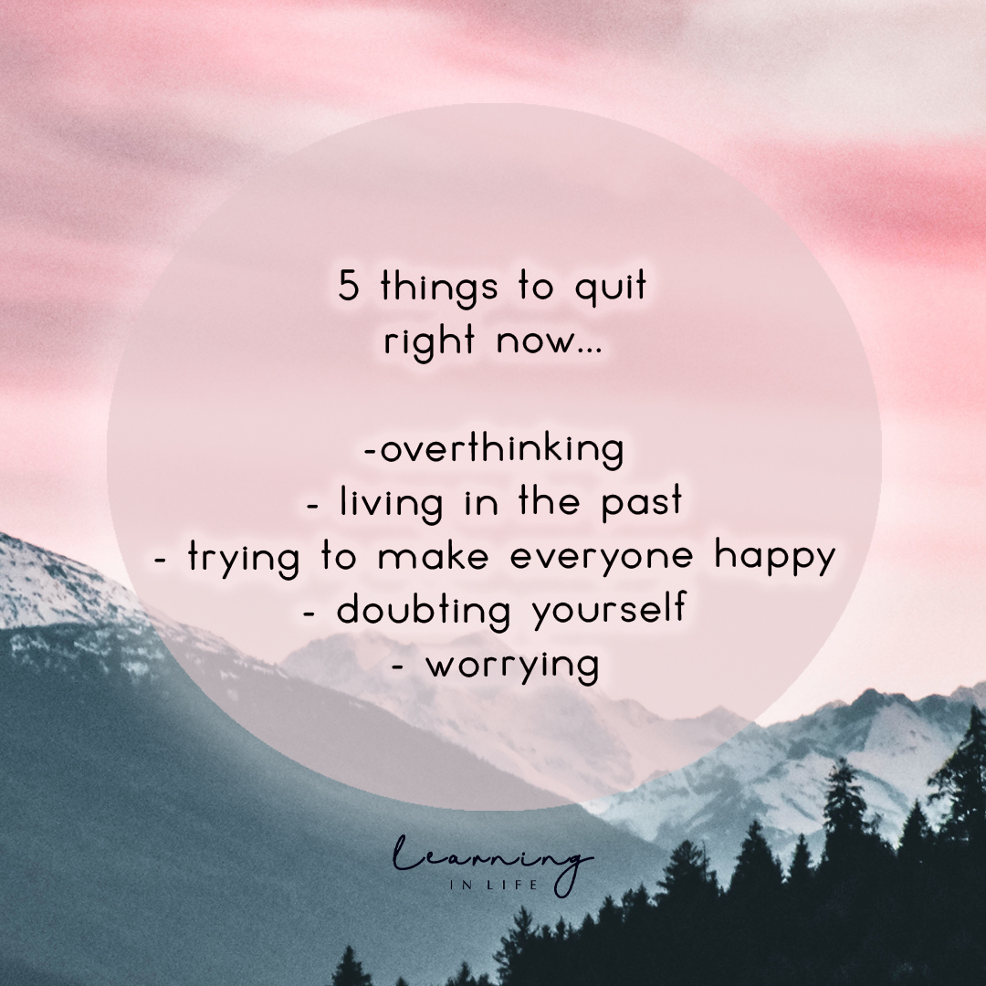 Photo of 5 things to quit right now…
