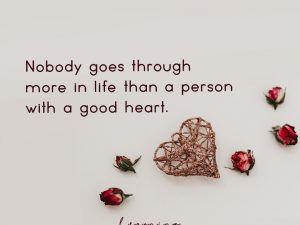 Nobody goes through more in life…