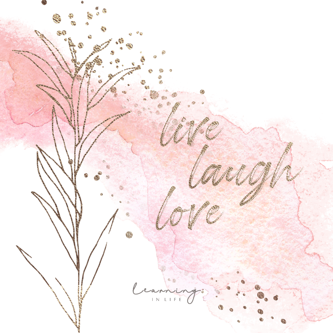 Photo of Live, laugh, love.