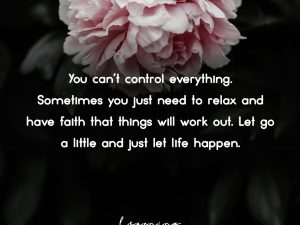 You can't control everything…
