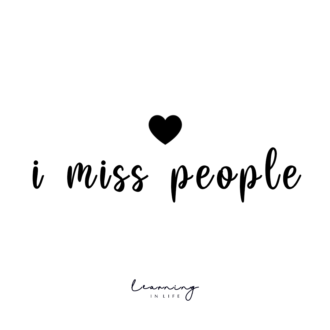 Photo of I miss people.