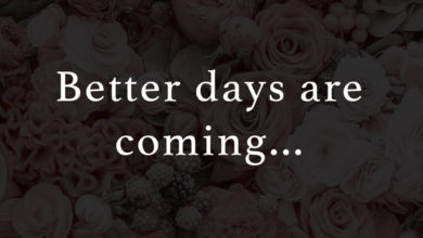 Photo of Better days are coming…